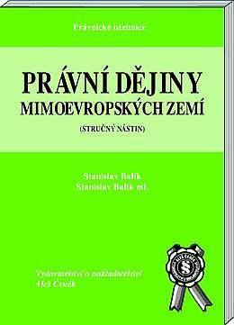 Aleš Čeněk Právní dějiny mimoevropských zemí, 2.rozšířené vydání - Balí... cena od 84 Kč