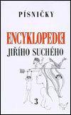 Karolinum Encyklopedie Jiřího Suchého 3 - Písničky A - H - Jiří Suchý cena od 195 Kč