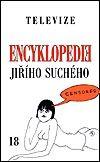 Karolinum Encyklopedie Jiřího Suchého 18 - Televize - Jiří Suchý cena od 289 Kč