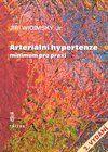 Triton Arteriální hypertenze - Minimum pro praxi - Jiří Widimský, j... cena od 21 Kč