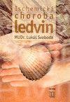 Triton Ischemická choroba ledvin - Lukáš Svoboda cena od 22 Kč