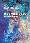 Triton Neuroinfekce - Minimum pro praxi - Hana Roháčová cena od 34 Kč