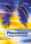 Triton Pneumonie - diagnostika a léčba - Vítězslav Kolek cena od 118 Kč