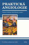 Triton Praktická angiologie - Druhé, rozšířené a přepracované vydán... cena od 184 Kč