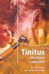 Triton Tinitus - 100 otázek a odpovědí - Carl Thora, Gerhard Goebel cena od 95 Kč