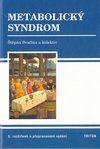 Triton Metabolický syndrom - Třetí, rozšířené a přepracované vydání... cena od 295 Kč