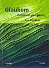 Triton Glaukom - Minimum pro praxi - Eva Růžičková cena od 125 Kč