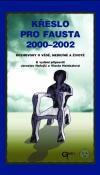 Galén Křeslo pro Fausta 2000-2002 - Rozhovory o vědě, medicíně a ž... cena od 75 Kč