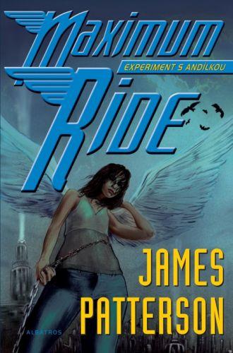 James Patterson: Maximum Ride cena od 106 Kč