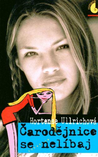 Hortense Ullrich: Čarodějnice se nelíbaj cena od 129 Kč