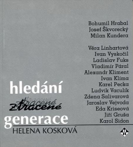Helena Kosková: Hledání ztracené generace cena od 51 Kč