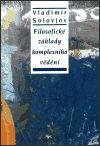 Vladimir Sergejevič Solovjov: Filosofické základy komplexního vědění cena od 0 Kč