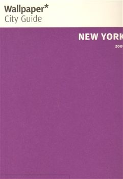 Phaidon New York Wallpaper City Guide - The fast-track guide for the... cena od 136 Kč