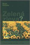 G plus G Zelená zleva? - Historie ekologických stran v Evropě - Pavel... cena od 217 Kč
