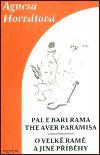 Signeta O Velké Ramě a jiné příběhy - Pale e Bari Rama the aver para... cena od 43 Kč