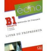 CLE international ECHO B1/2 Livre du professeur - Jacky Girardet, Martine Stir... cena od 439 Kč