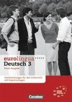Cornelsen Verlagskontor GmbH EUROLINGUA DEUTSCH Neu 3 LHR Gesamt. - EISOLD, K., HAUSNER, ... cena od 315 Kč