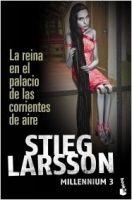 Editorial Planeta, S.A. MILLENNIUM 3: LA REINA EN EL PALACIO DE LAS CORRIENTES DE AI... cena od 307 Kč