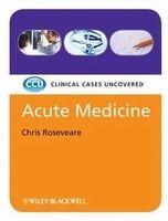 John Wiley & Sons Ltd CCU Acute Medicine - Chris Roseveare cena od 1000 Kč