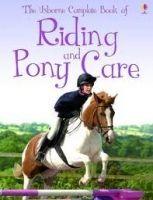 Usborne Publishing COMPLETE RIDING AND PONY CARE - HARVEY, G. cena od 252 Kč