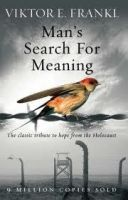 Random House UK MAN´S SEARCH FOR MEANING: THE CLASSIC TRIBUTE TO HOPE FROM T... cena od 179 Kč