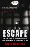 TBS ESCAPE: THE TRUE STORY OF THE ONLY WESTERNER EVER TO BREAK O... cena od 0 Kč
