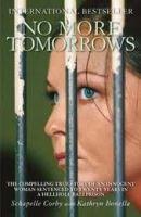 TBS NO MORE TOMORROWS - BONELLA, K., CORBY, S. cena od 241 Kč