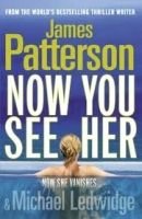 Random House UK NOW YOU SEE HER - PATTERSON, J. cena od 247 Kč