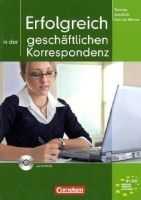Cornelsen Verlagskontor GmbH ERFOLGREICH IN DER GESCHÄFTLICHEN KORRESPONDENZ cena od 540 Kč