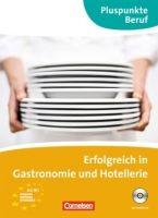 Cornelsen Verlagskontor GmbH ERFOLGREICH IN GASTRONOMIE UND HOTELLERIE cena od 268 Kč