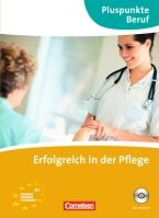 Cornelsen Verlagskontor GmbH ERFOLGREICH IN DER PFLEGE + CD cena od 272 Kč