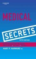 Elsevier Ltd Medical Secrets - Harward, M.P., Udden, M.M. cena od 879 Kč