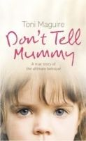 Harper Collins UK DON´T TELL MUMMY - MAGUIRE, T. cena od 173 Kč