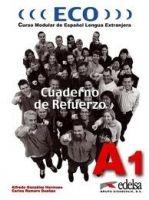 Edelsa Grupo Didascalia, S.A. ECO A1 CUADERNO DE REFUERZO - GONZALEZ, A., ROMERO, C. cena od 164 Kč