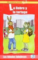 ELI s.r.l. FABULAS FABULOSAS - LA LIEBRE Y LA TORTUGA + CD cena od 126 Kč