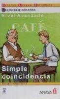 Comercial Grupo ANAYA SIMPLE COINCIDENCIA (Lecturas Graduadas Nivel Avanzado) - GA... cena od 155 Kč