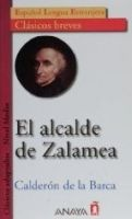 Comercial Grupo ANAYA EL ALCALDE DE ZALAMEA (Clasicos Breves) - DE LA BARCA, C. cena od 126 Kč