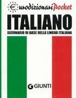 GIUNTI EDITORE S.p.A. EURODIZIONARIO POCKET ITALIANO - DIZIONARIO DI BASE DELLA LI... cena od 177 Kč