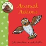 Pan Macmillan MY FIRST GRUFFALO: ANIMAL ACTIONS - DONALDSON, J. cena od 119 Kč
