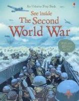 Usborne Publishing SEE INSIDE THE SECOND WORLD WAR - JONES, L. R., PRITELLI, M.... cena od 247 Kč