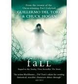 Harper Collins UK STRAIN TRILOGY 2: THE FALL - DEL TORO, G., HOGAN, CH. cena od 140 Kč