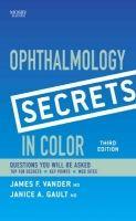 Elsevier Ltd Ophthalmology Secrets in Color - Vander, J.F., Gault, J. cena od 1346 Kč