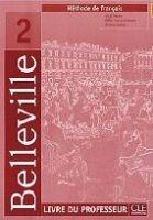 CLE international BELLEVILLE 2 LIVRE DU PROFESSEUR - CUNY, F., JOHNSON, A., M. cena od 364 Kč