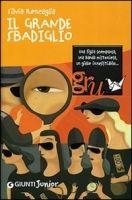 GIUNTI EDITORE S.p.A. IL GRANDE SBADIGLIO - RONCAGLIA, S. cena od 201 Kč
