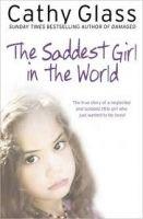 Harper Collins UK THE SADDEST GIRL IN THE WORLD - GLASS, C. cena od 154 Kč
