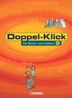 Cornelsen Verlagskontor GmbH DOPPEL-KLICK 9 SCHÜLLERBUCH. ALGEMEINE AUSGABE. cena od 418 Kč