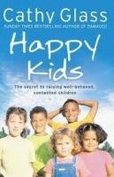 Harper Collins UK HAPPY KIDS: THE SECRET TO RAISING WELL-BEHAVED, CONTENTED CH... cena od 154 Kč