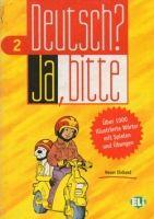 ELI s.r.l. DEUTSCH? JA, BITTE 2 (Vocabulary Fun and Games Book) cena od 0 Kč