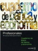 enClave ELE PROFESIONALES: CUADERNO DE LEXICO DE BANCA Y ECONOMIA A1 -B1... cena od 228 Kč