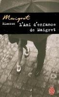 HACH-BEL L´AMI D´ENFANCE DE MAIGRET - SIMENON, G. cena od 147 Kč